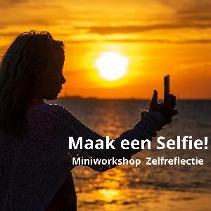 Het selfie lab...mini workshop zelfreflectie